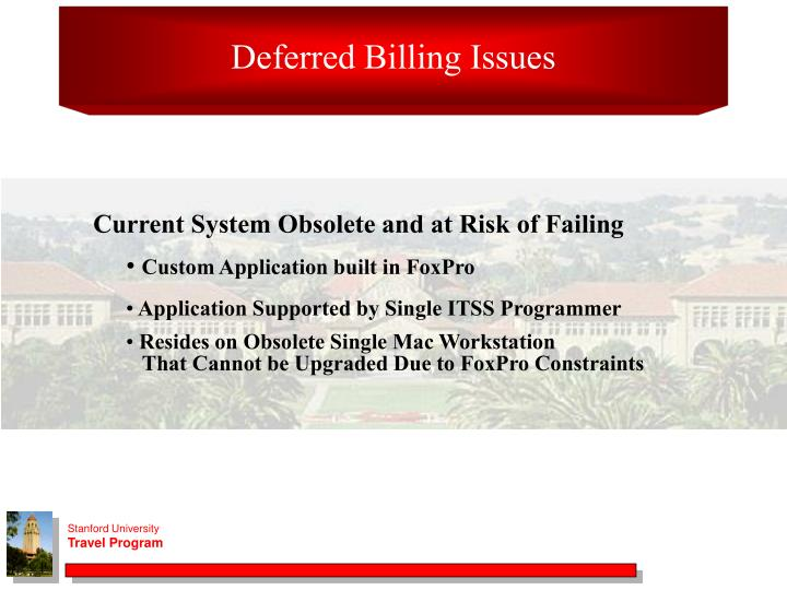 Deferred Billing Issues