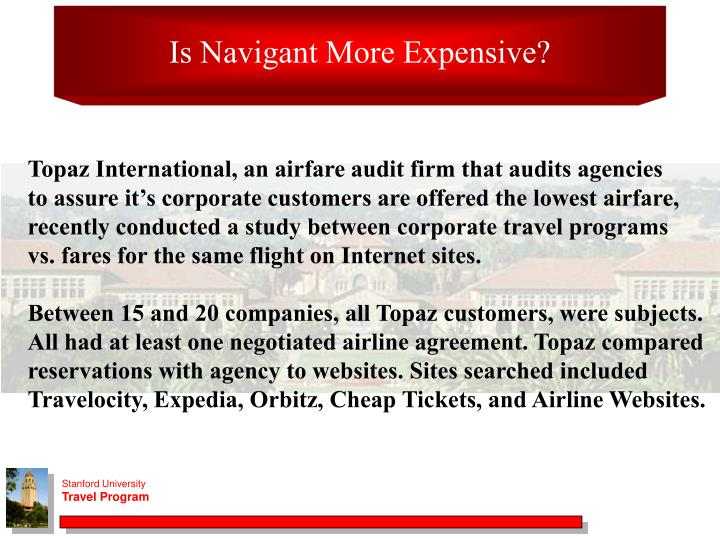 Is Navigant More Expensive?