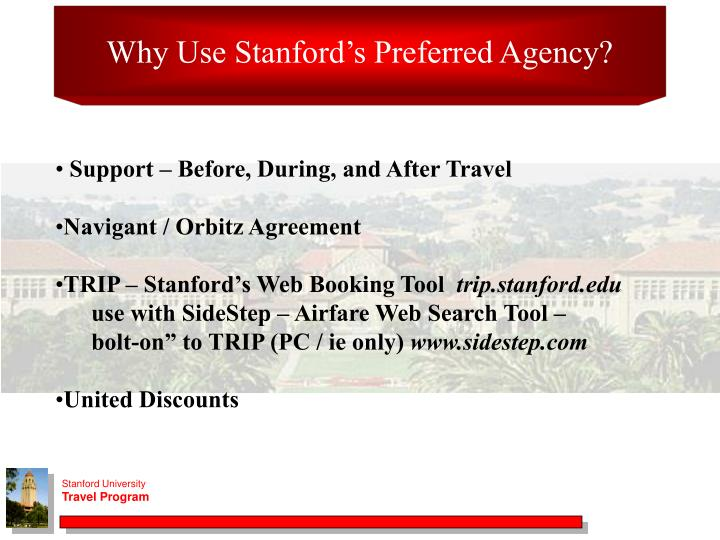 Why Use Stanford's Preferred Agency?