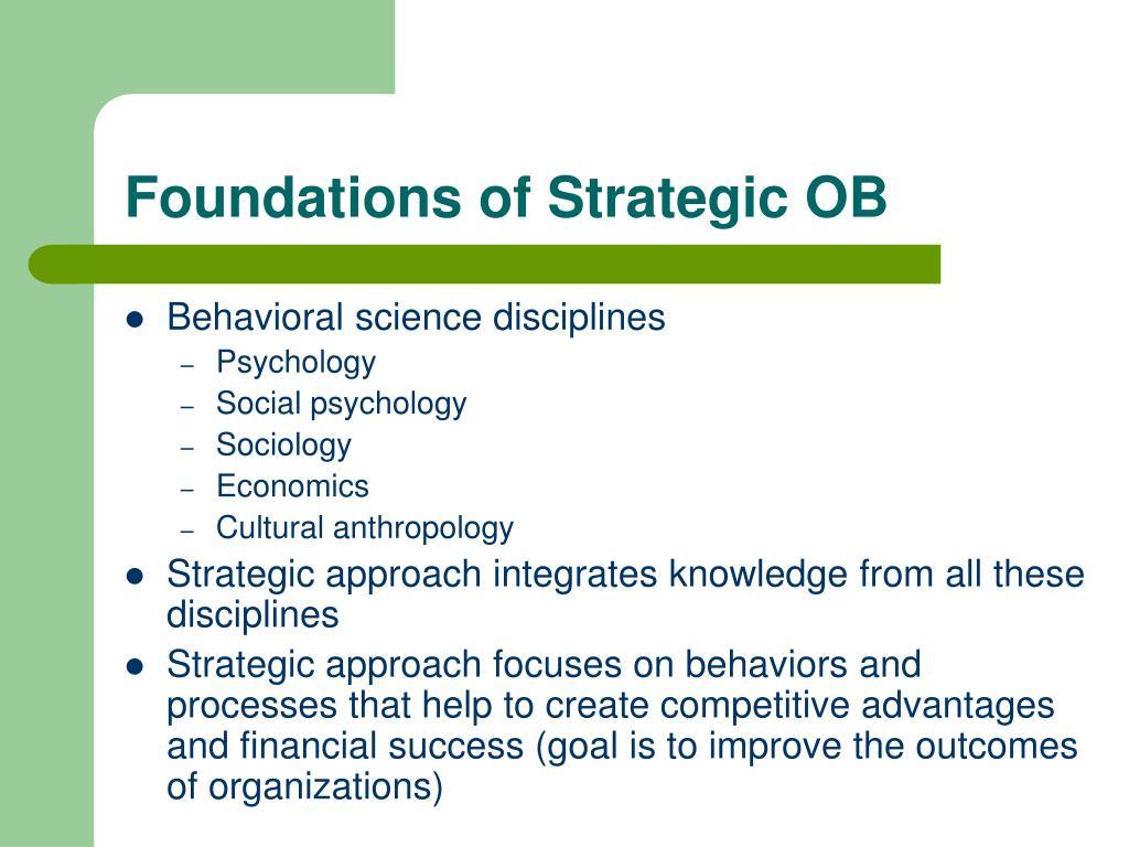 Foundations of Strategic OB