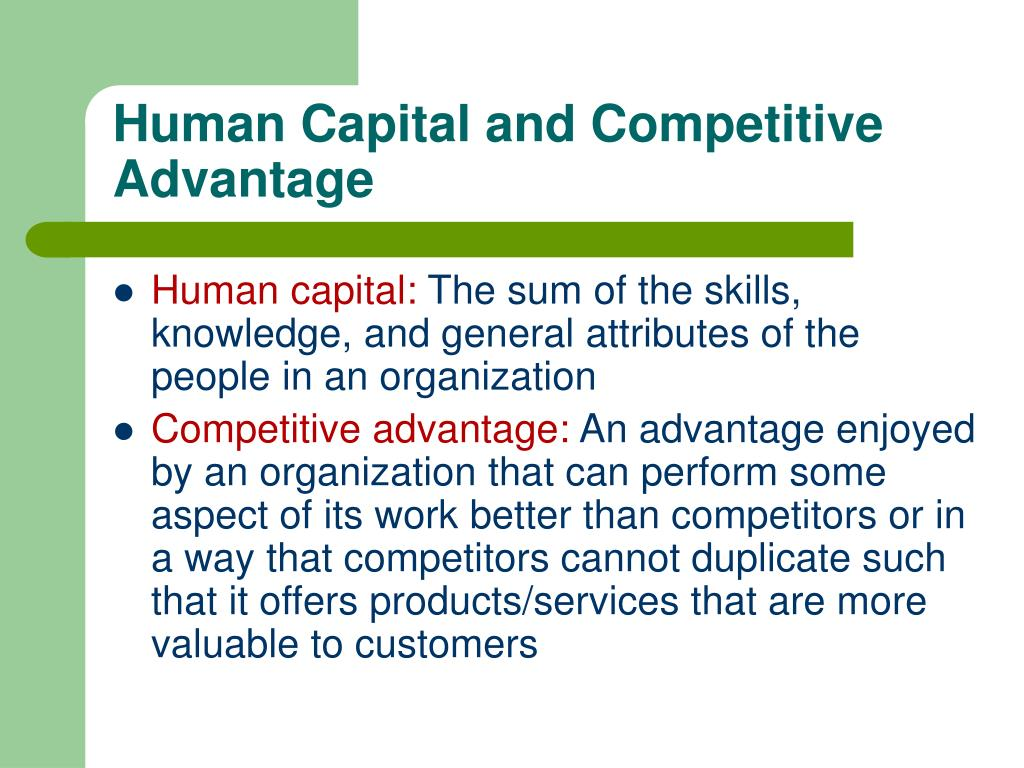 Human Capital and Competitive Advantage