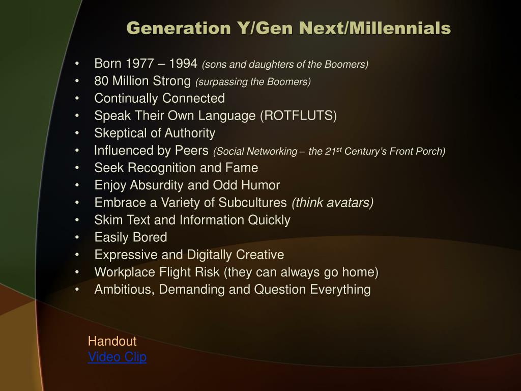 Generation Y/Gen Next/