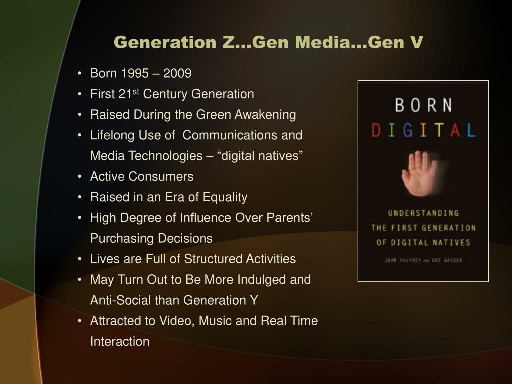 Generation Z…Gen Media…Gen V