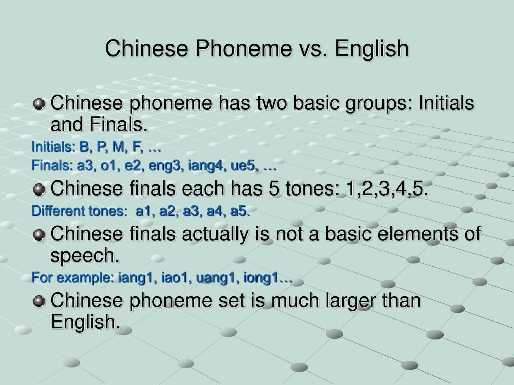 Chinese Phoneme vs. English