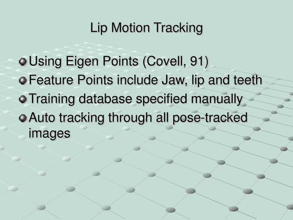 Lip Motion Tracking