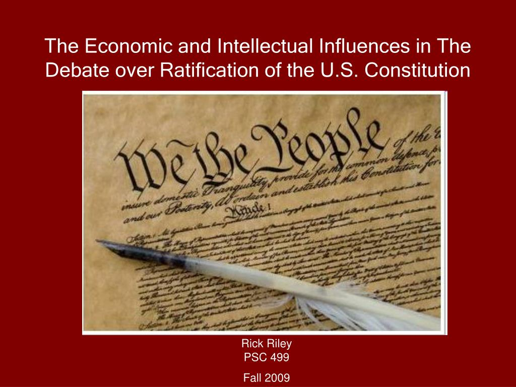 the debates about the ratification of the us constitution The constitution of the united states of america is the supreme law of the united states  and since its ratification, the constitution has been amended 27 times  during the debate over the .