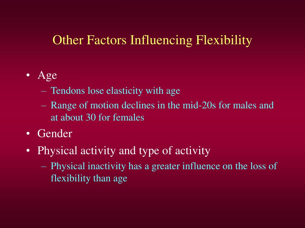 Other Factors Influencing Flexibility