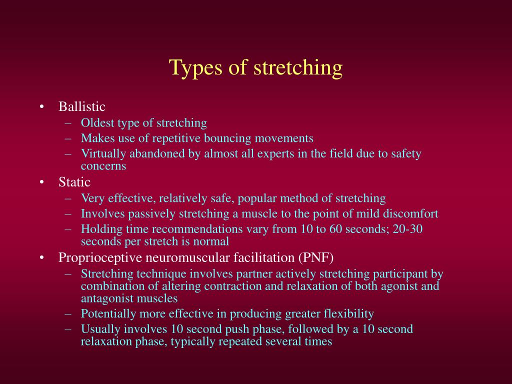 Types of stretching