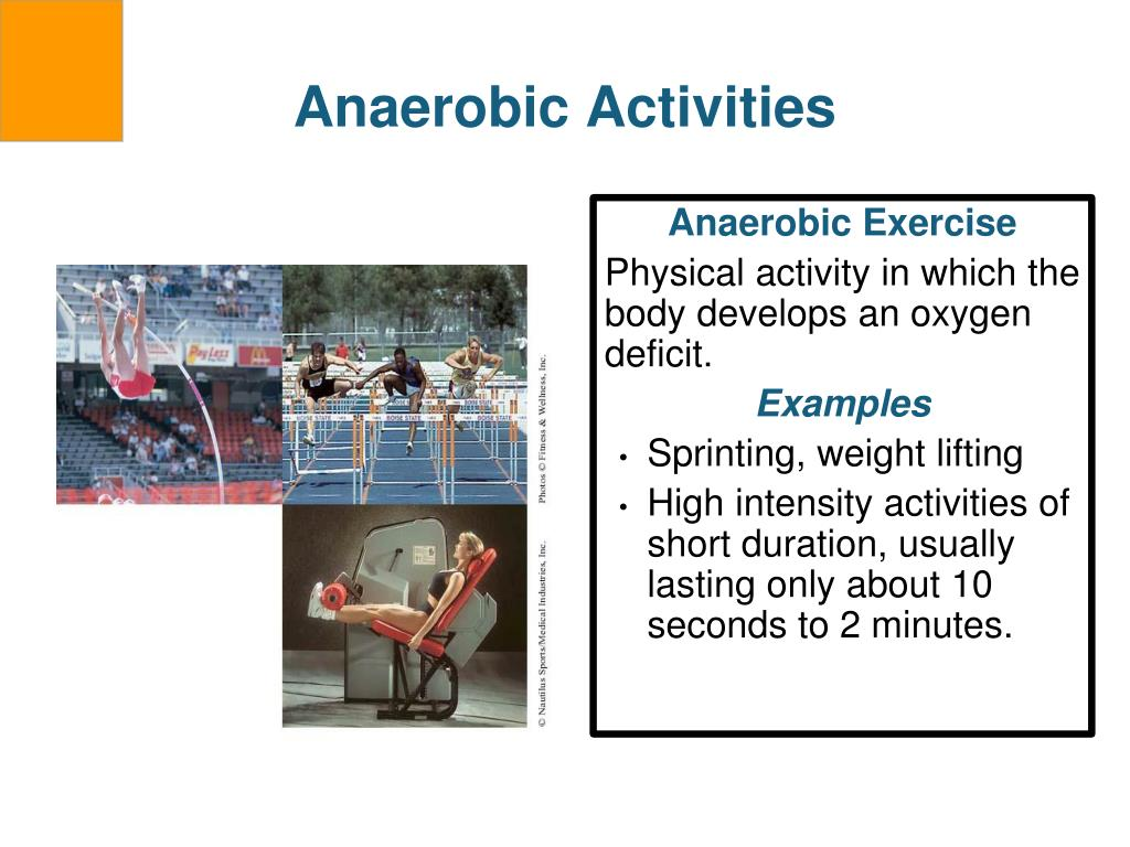Anaerobic Activities