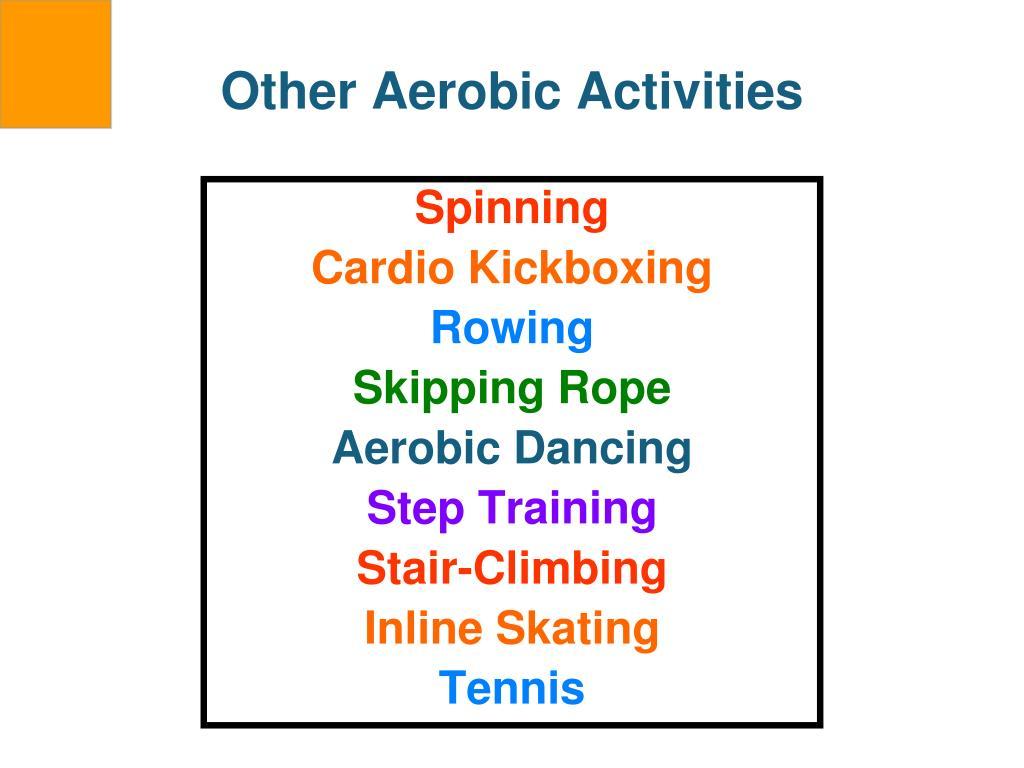 Other Aerobic Activities