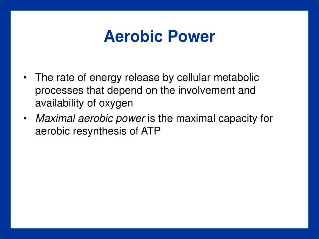 Aerobic Power