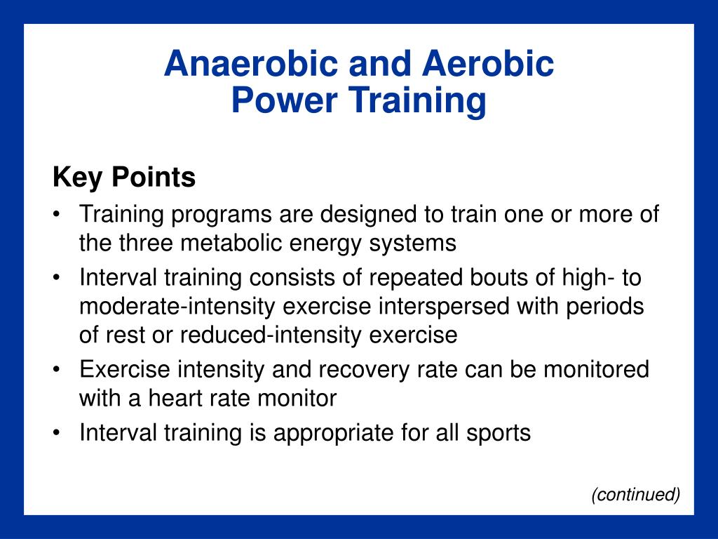 Anaerobic and Aerobic