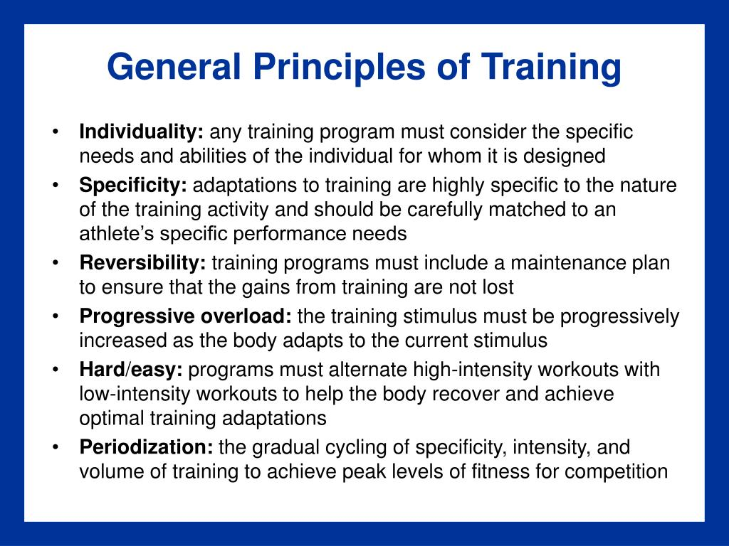 General Principles of Training