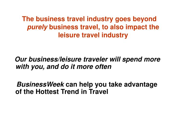 The business travel industry goes beyond
