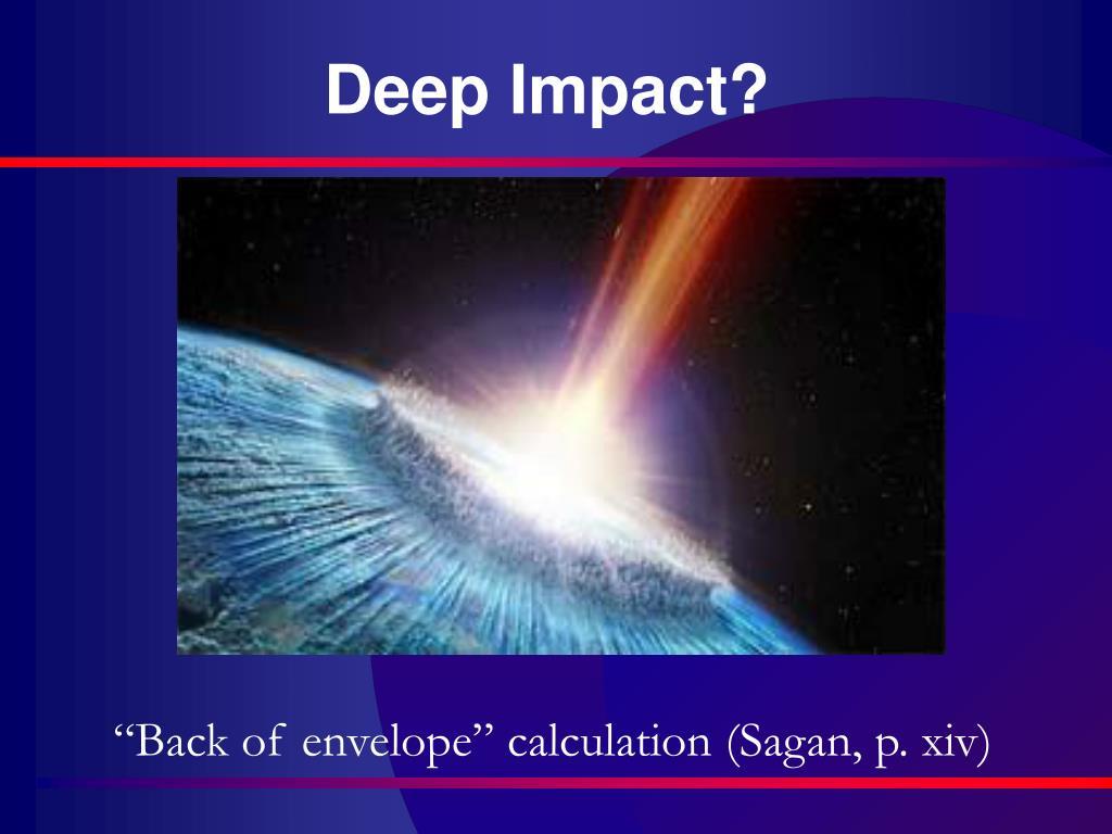 Deep Impact?