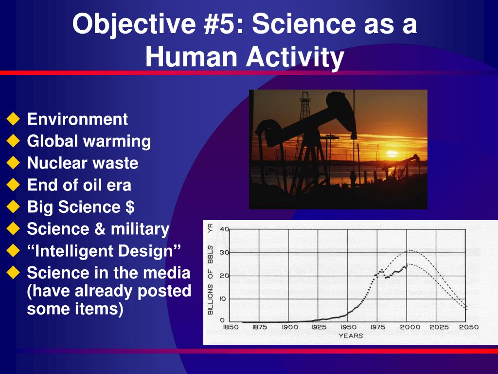 Objective #5: Science as a Human Activity