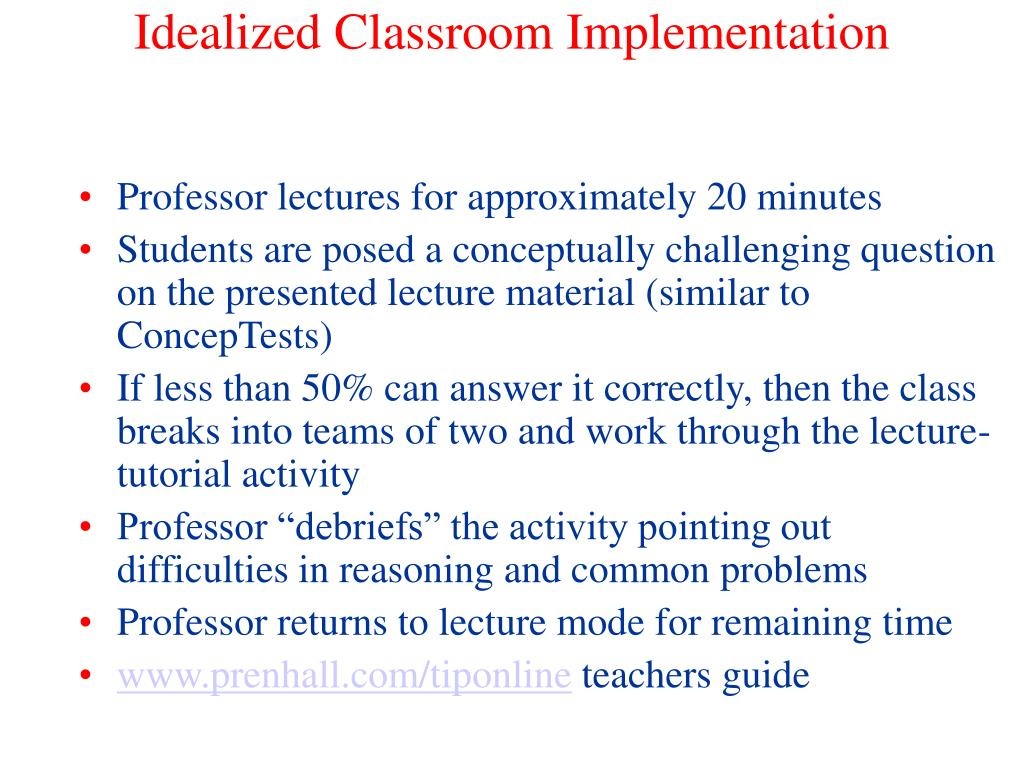 Idealized Classroom Implementation