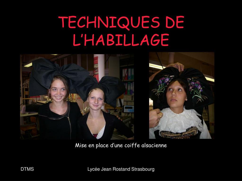 TECHNIQUES DE L'HABILLAGE
