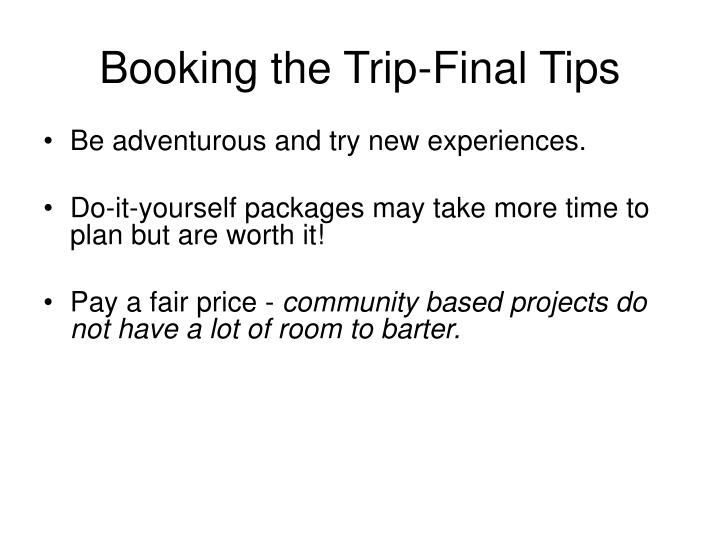 Booking the Trip-Final Tips