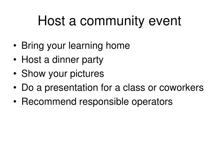 Host a community event