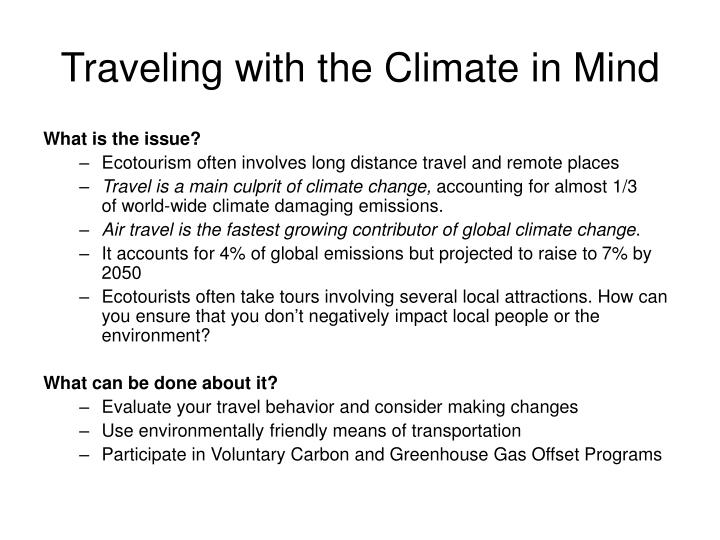 Traveling with the Climate in Mind