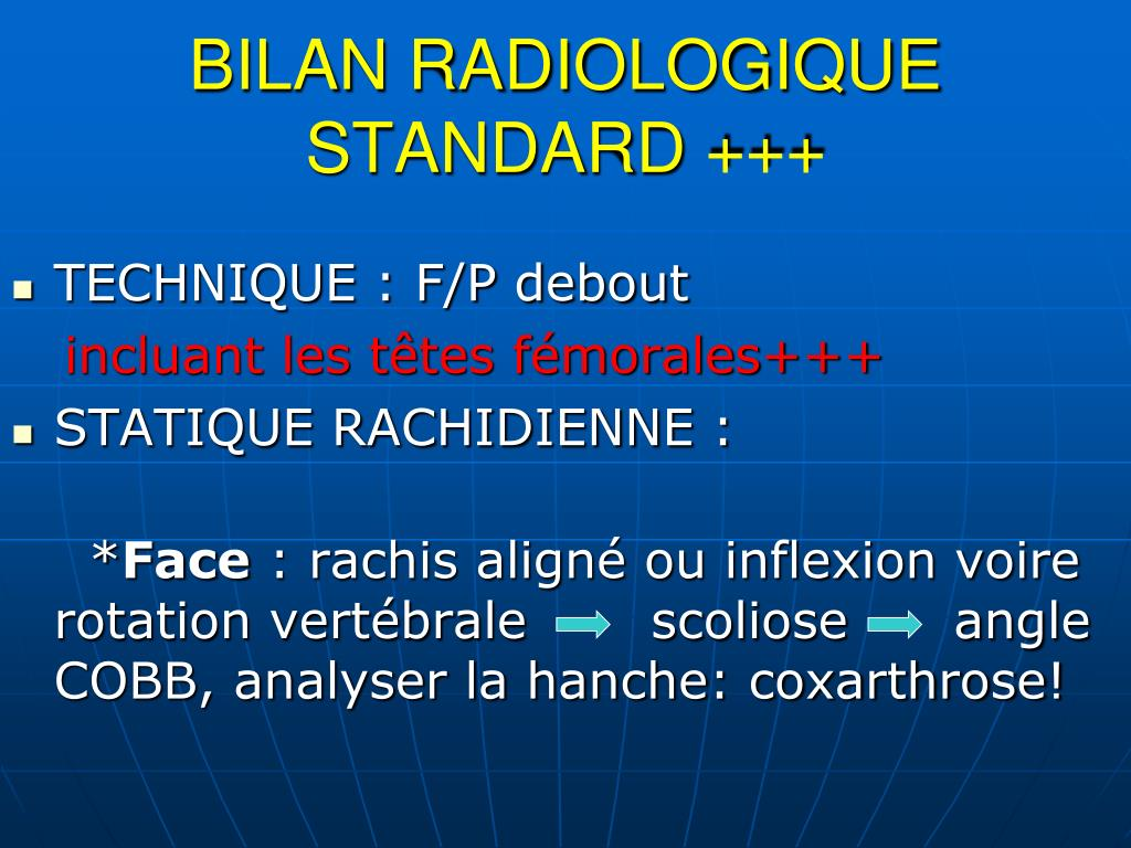 BILAN RADIOLOGIQUE STANDARD +++