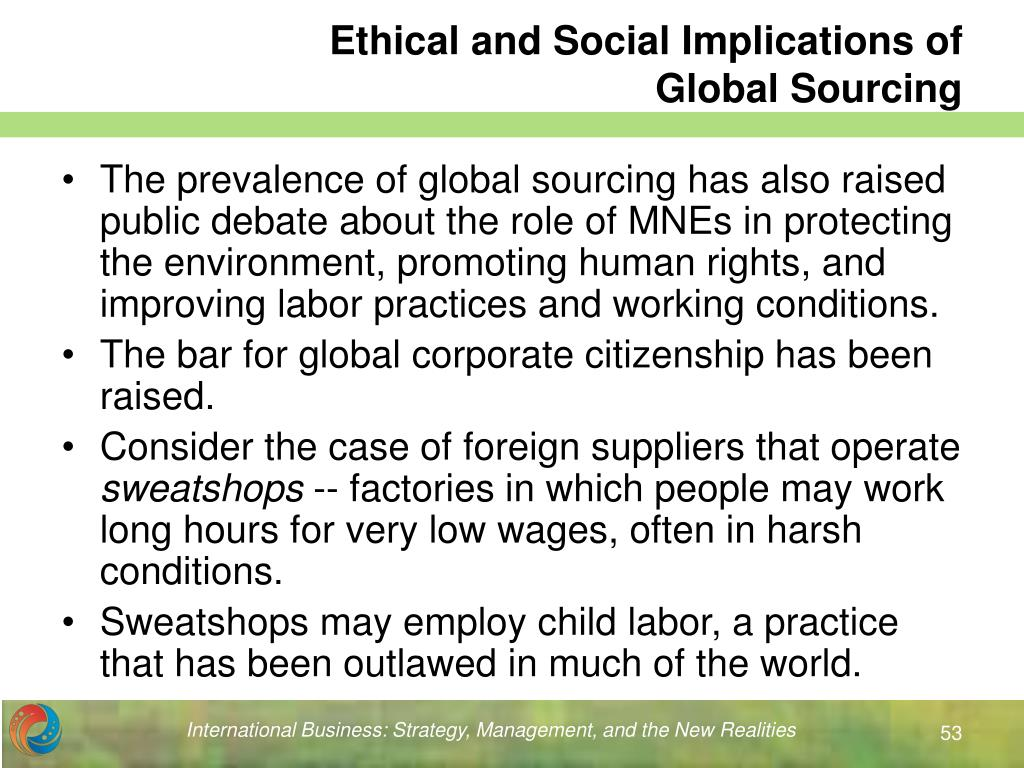 the moral implications of globalization in Ethical issues in more detail first the theoretical issue of whether the globalisation of ethics captures the issues better than the ethics of globalisation and second the normative issue whether the key impediment for development for poor countries and for poor people within them is the.