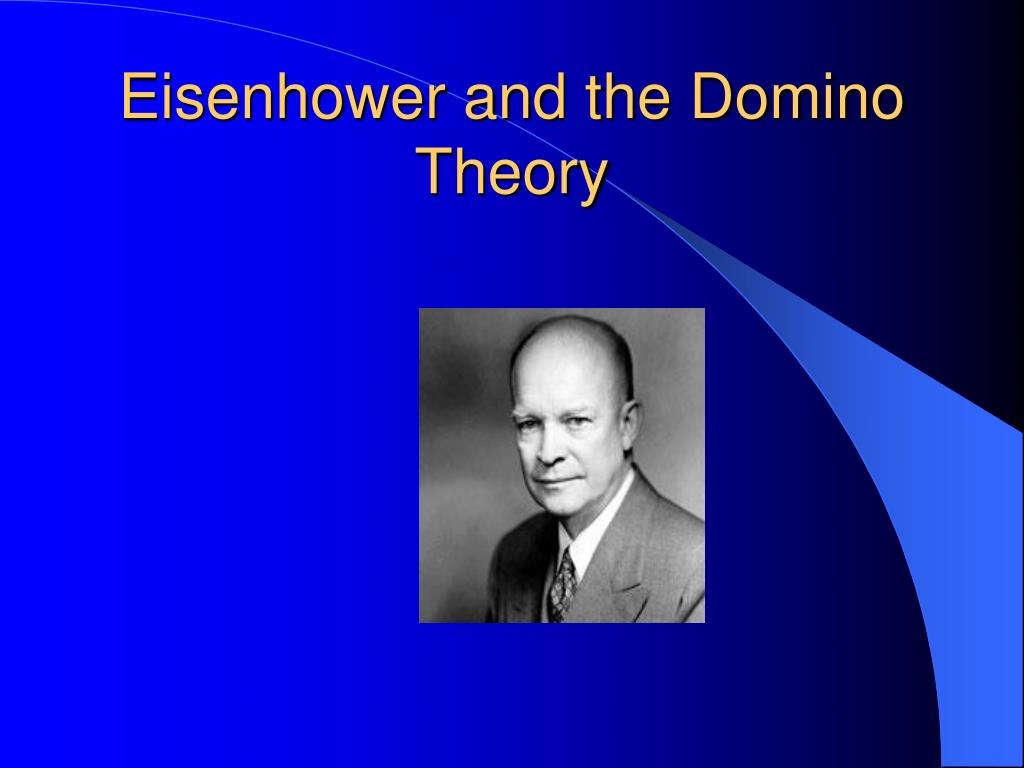 Eisenhower and the Domino Theory