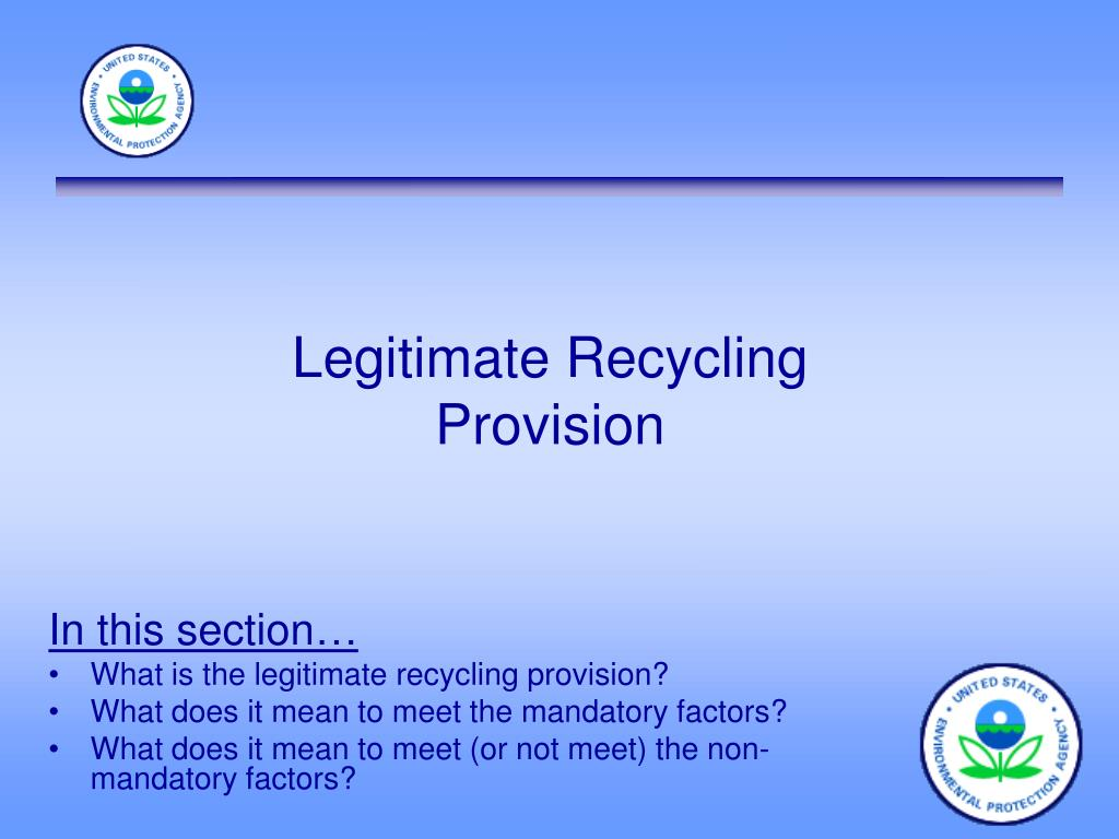 Legitimate Recycling