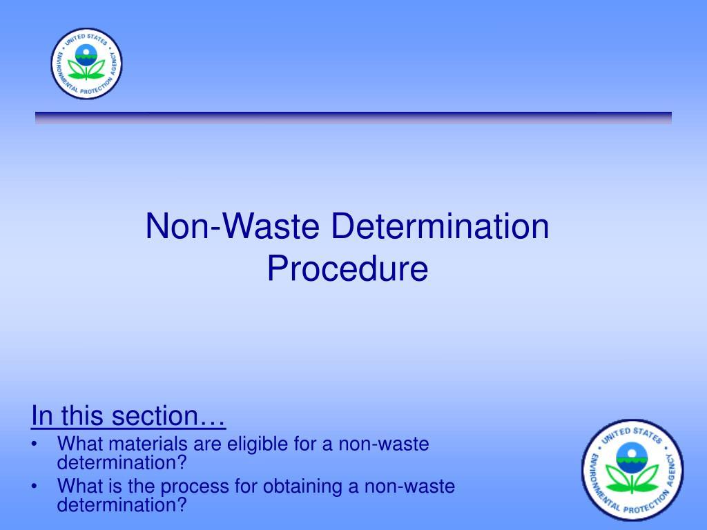Non-Waste Determination