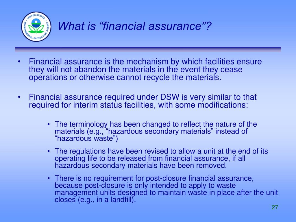 "What is ""financial assurance""?"