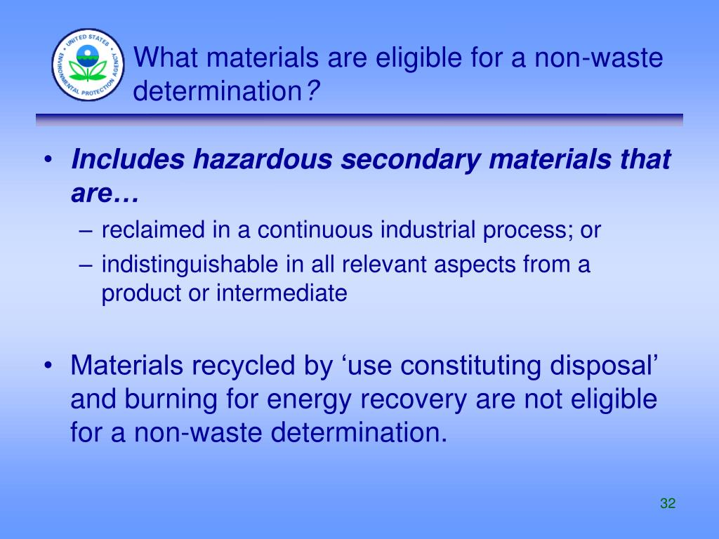 What materials are eligible for a non-waste determination