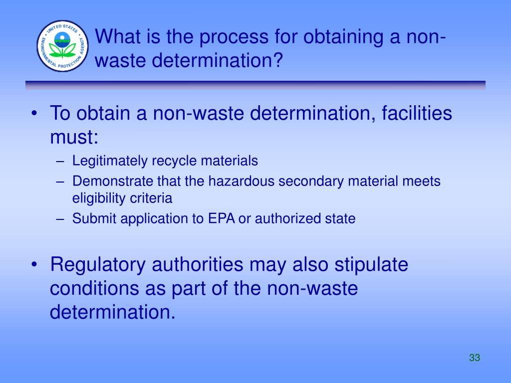 What is the process for obtaining a non-waste determination?