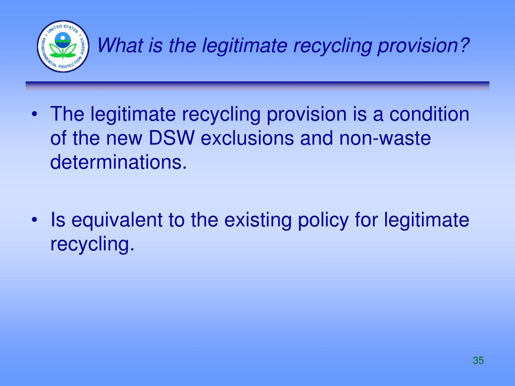 What is the legitimate recycling provision?
