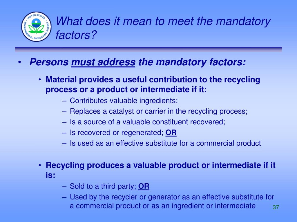 What does it mean to meet the mandatory factors?