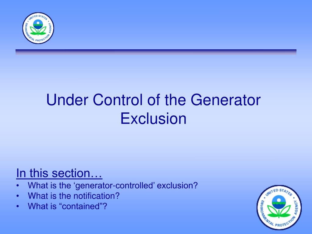 Under Control of the Generator Exclusion
