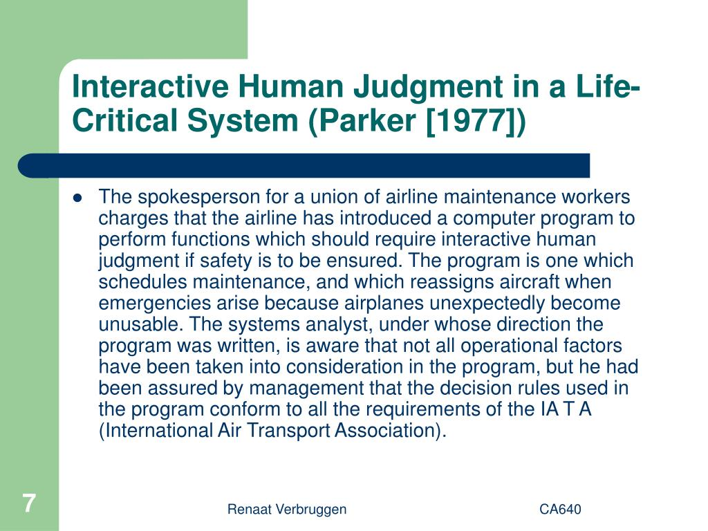 Interactive Human Judgment in a Life-Critical System (Parker [1977])