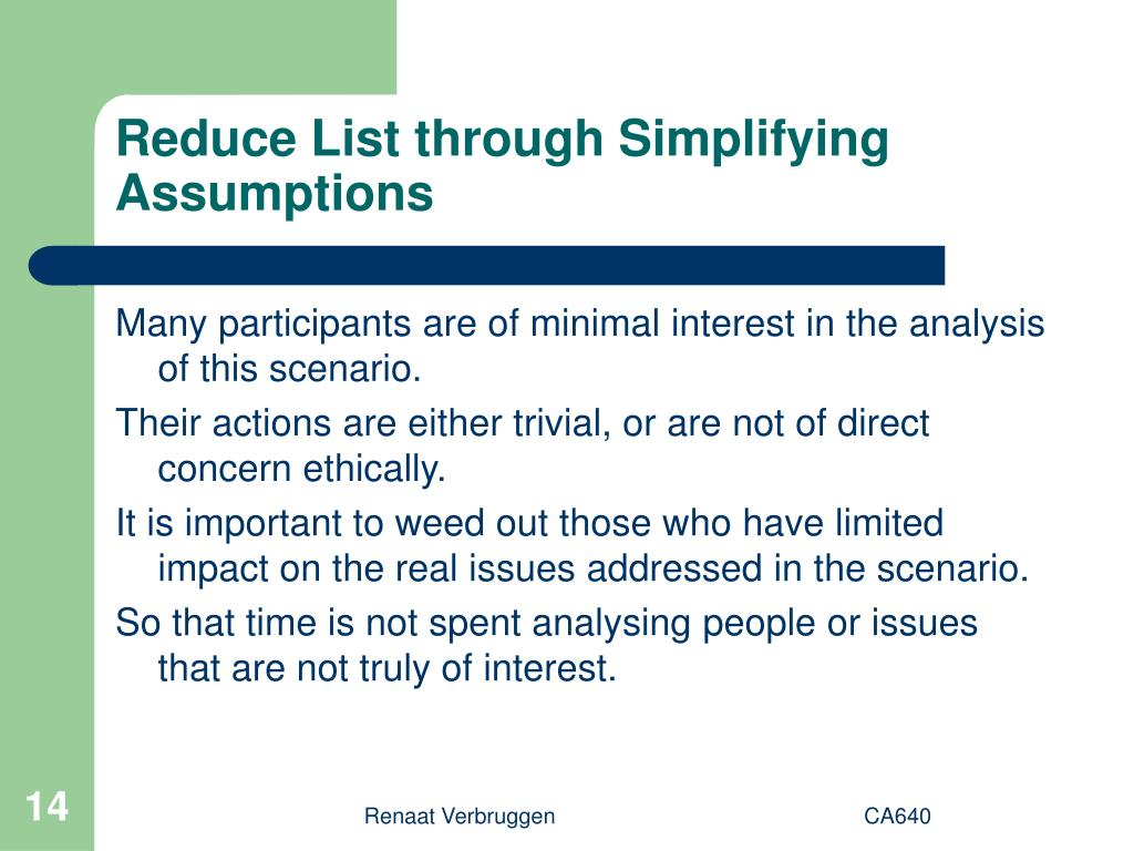 Reduce List through Simplifying Assumptions