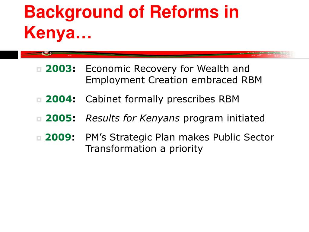 Background of Reforms in Kenya…