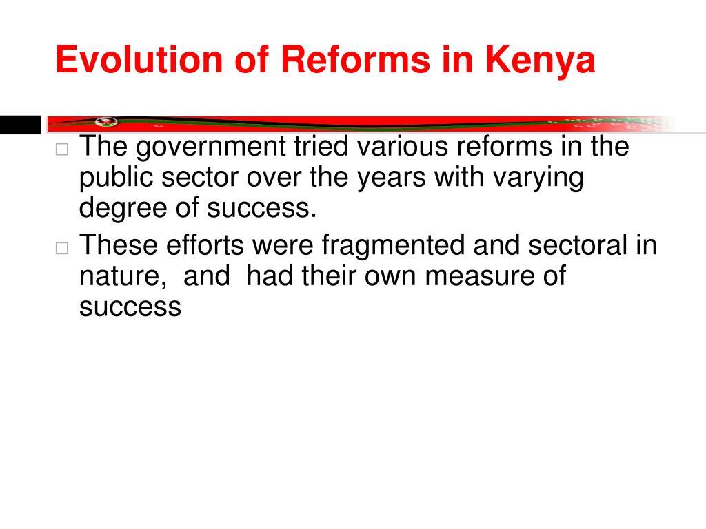 Evolution of Reforms in Kenya