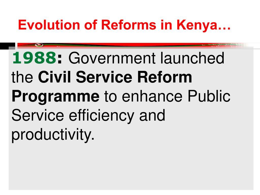Evolution of Reforms in Kenya…