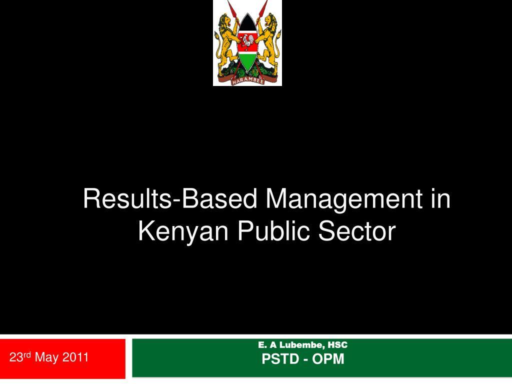 Results-Based Management in Kenyan Public Sector