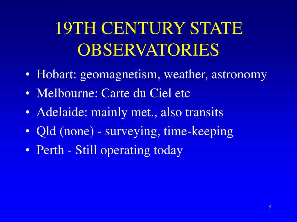 19TH CENTURY STATE OBSERVATORIES
