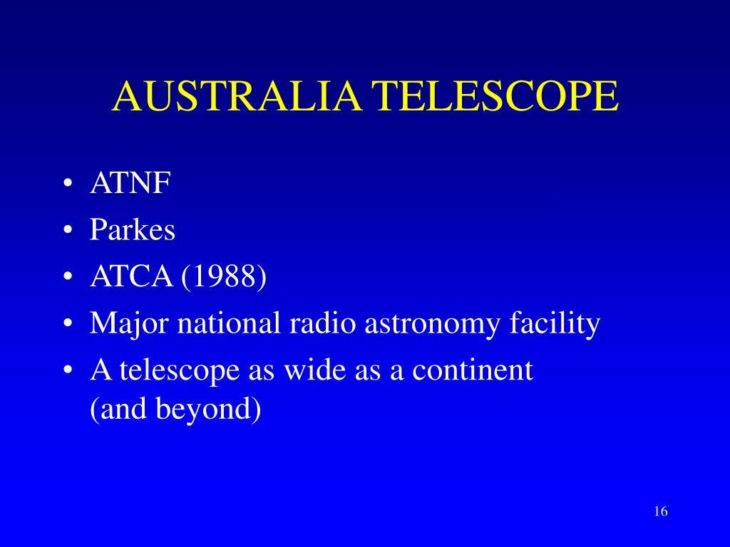 AUSTRALIA TELESCOPE