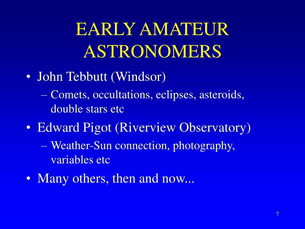 EARLY AMATEUR ASTRONOMERS