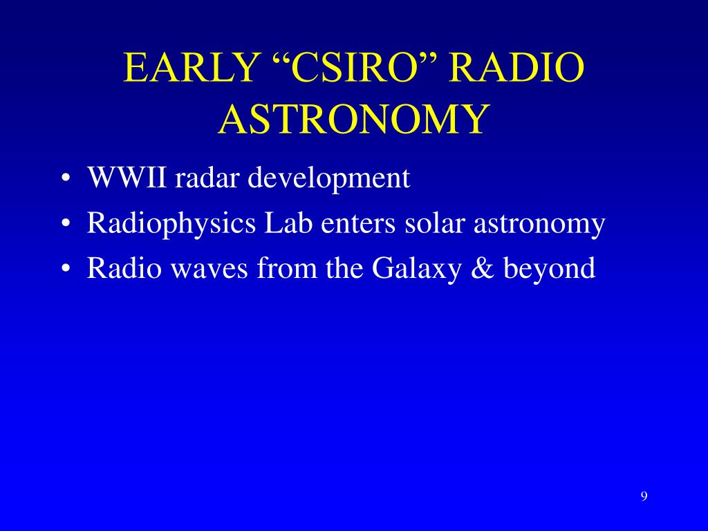 "EARLY ""CSIRO"" RADIO ASTRONOMY"