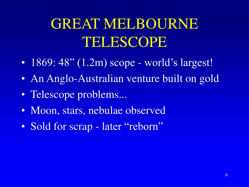 GREAT MELBOURNE TELESCOPE