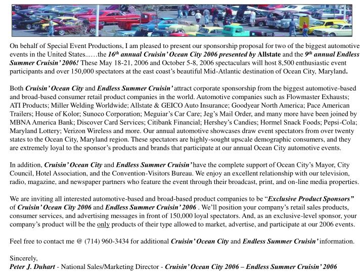 On behalf of Special Event Productions, I am pleased to present our sponsorship proposal for two of the biggest automotive events in the United States...…the