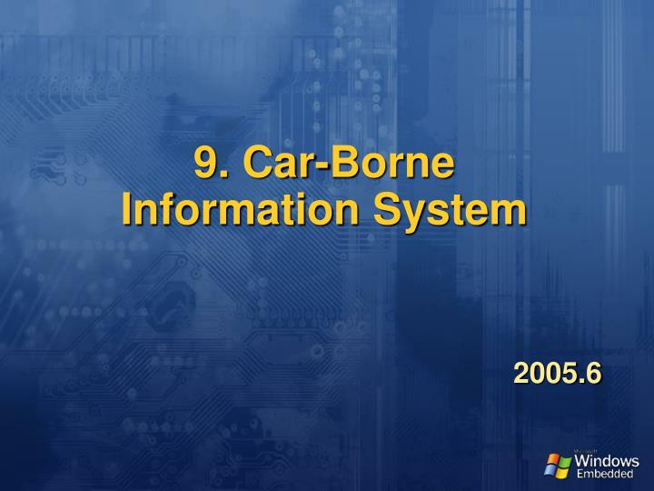9 car borne information system