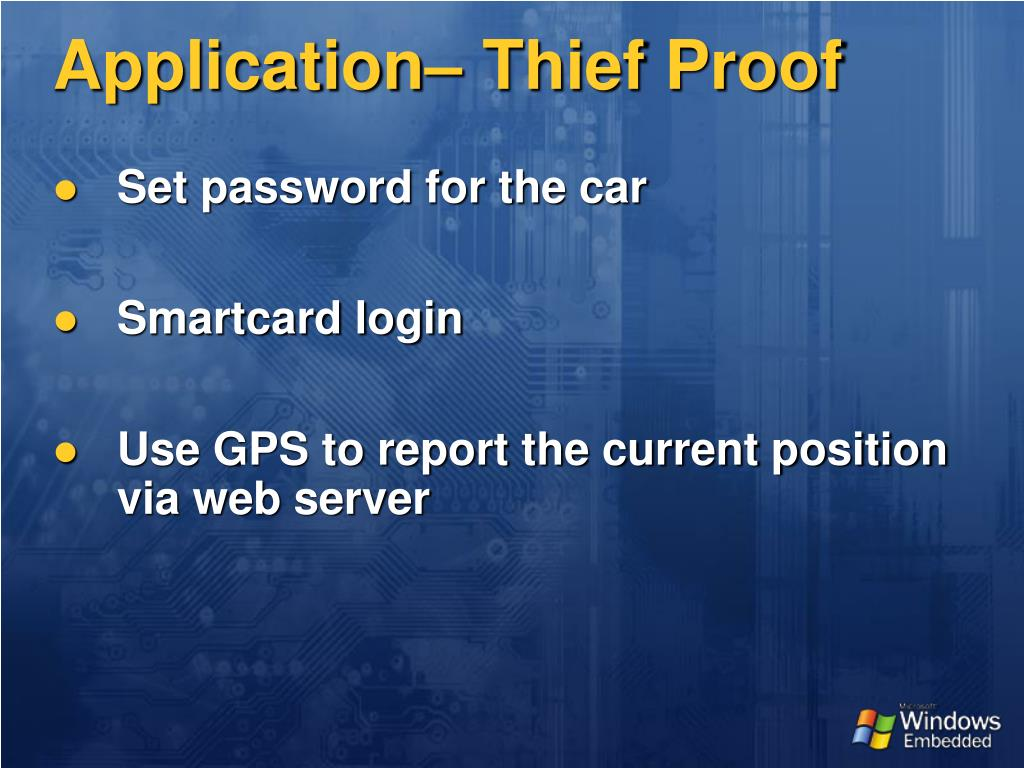 Application– Thief Proof